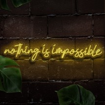 Neón Nothing is impossible